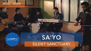 Silent Sanctuary   Sa'Yo   Official Music Video