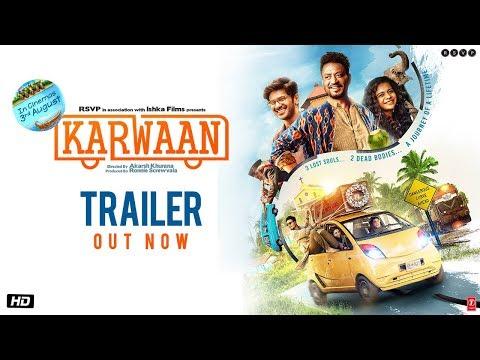 Karwaan - Official Trailer - Irrfan Khan - DulQuer Salmaan - Mithila Palkar
