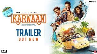 Karwaan 2018 Movie Trailer – Irrfan Khan