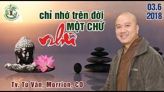 Chỉ Nhớ Trên Đầu Một Chữ Như - ( TV . Từ Vân Morrison,CO Ngày 3.6.2018 )