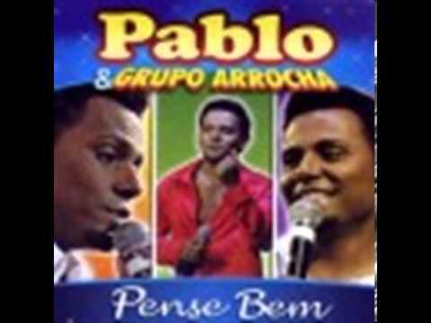 Baixar Pablo e Grupo Arrocha - Ninguém vai tirar você de mim