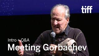 MEETING GORBACHEV Directors Q&A   TIFF 2018