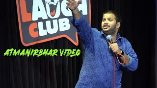 Aatmanirbhar Video-Sundeep Sharma Stand-up Comedy