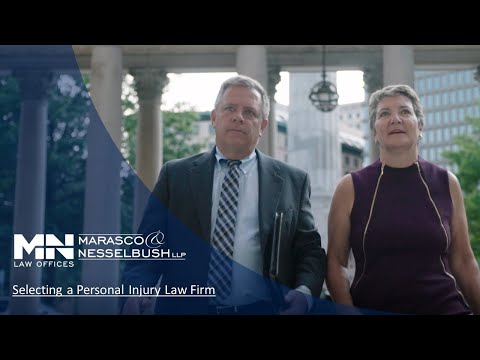 Selecting a Personal Injury Law Firm - Marasco & Nesselbush, LLP