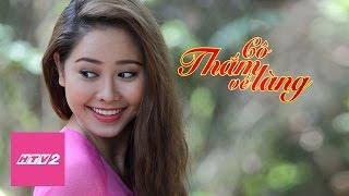 HTV2 -   Ơn giời cô Thắm về làng