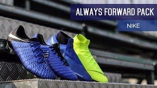 Always Forward: il nuovo pack di Nike!