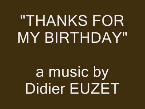Didier Euzet - Thanks For your Birthday wiches ..