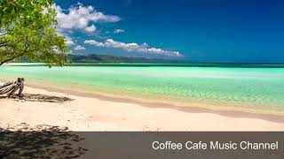 The Best Relaxing Hawaiian Beach Cafe Music 3