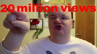 20 million views milestone thank you all!