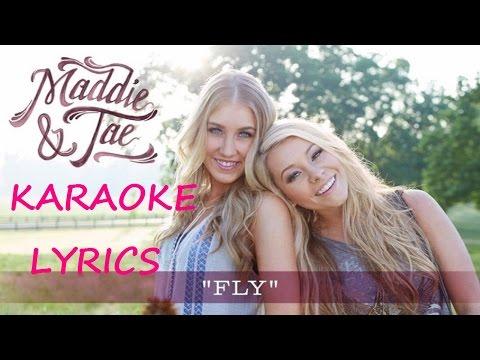 MADDIE & TAE - FLY KARAOKE VERSION LYRICS