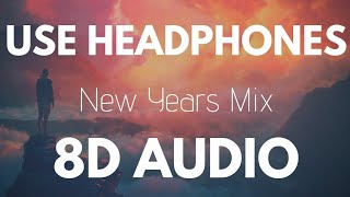 8D AUDIO | New Years Mix 🎆 8D Mix 2019