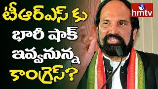 Cong. Big Shock to TRS?..