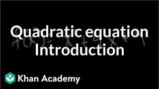 Introduction to the quadratic equation