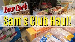 Sam's Club Haul! Low Carb Grocery Haul! February 2018