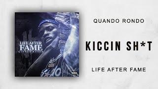 Quando Rondo - Kiccin Shit (Life After Fame)