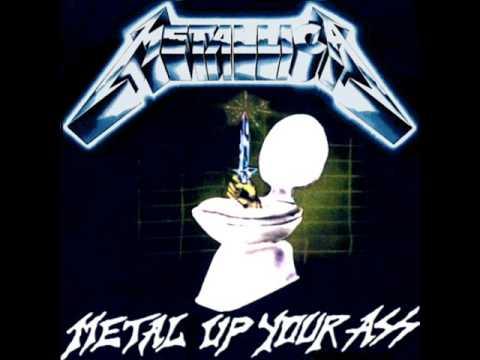 Metal Up Your Ass Metallica 41