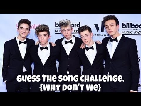 GUESS THE WHY DON'T WE SONG