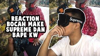 REACTION BOCAH MAKE SUPREME+BAPE KW NGAKAK + GIVEAWAY   #HuntingFake