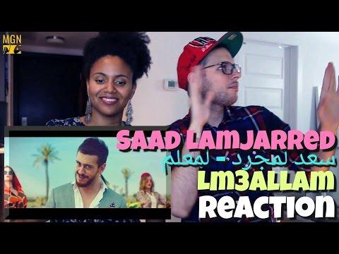 Saad Lamjarred - LM3ALLEM (سعد لمجرد - لمعلم) Reaction