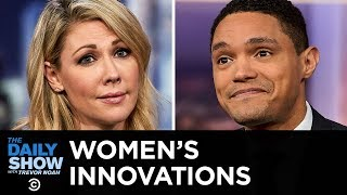 Women's Innovations That Men Love | The Daily Show