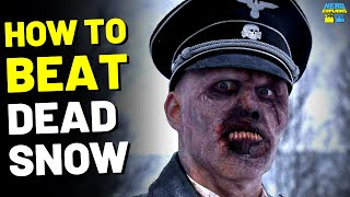 "How to Beat the NAZI ZOMBIES in ""DEAD SNOW"" (2009)"