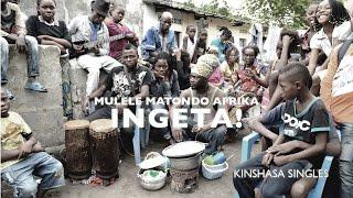 Mulele Matondo Afrika - Mulele Matondo Afrika- Ingeta (Freedom)