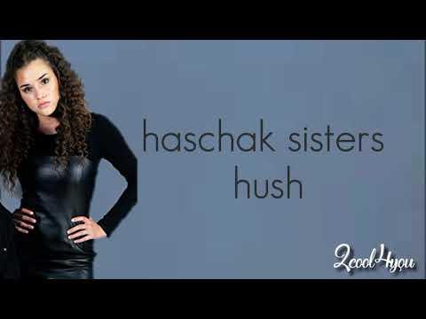 Haschak sisters hush lyrics