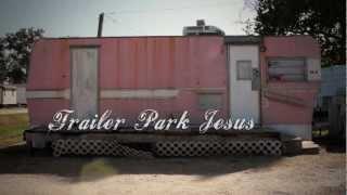 Trailer Park Jesus - film trailer