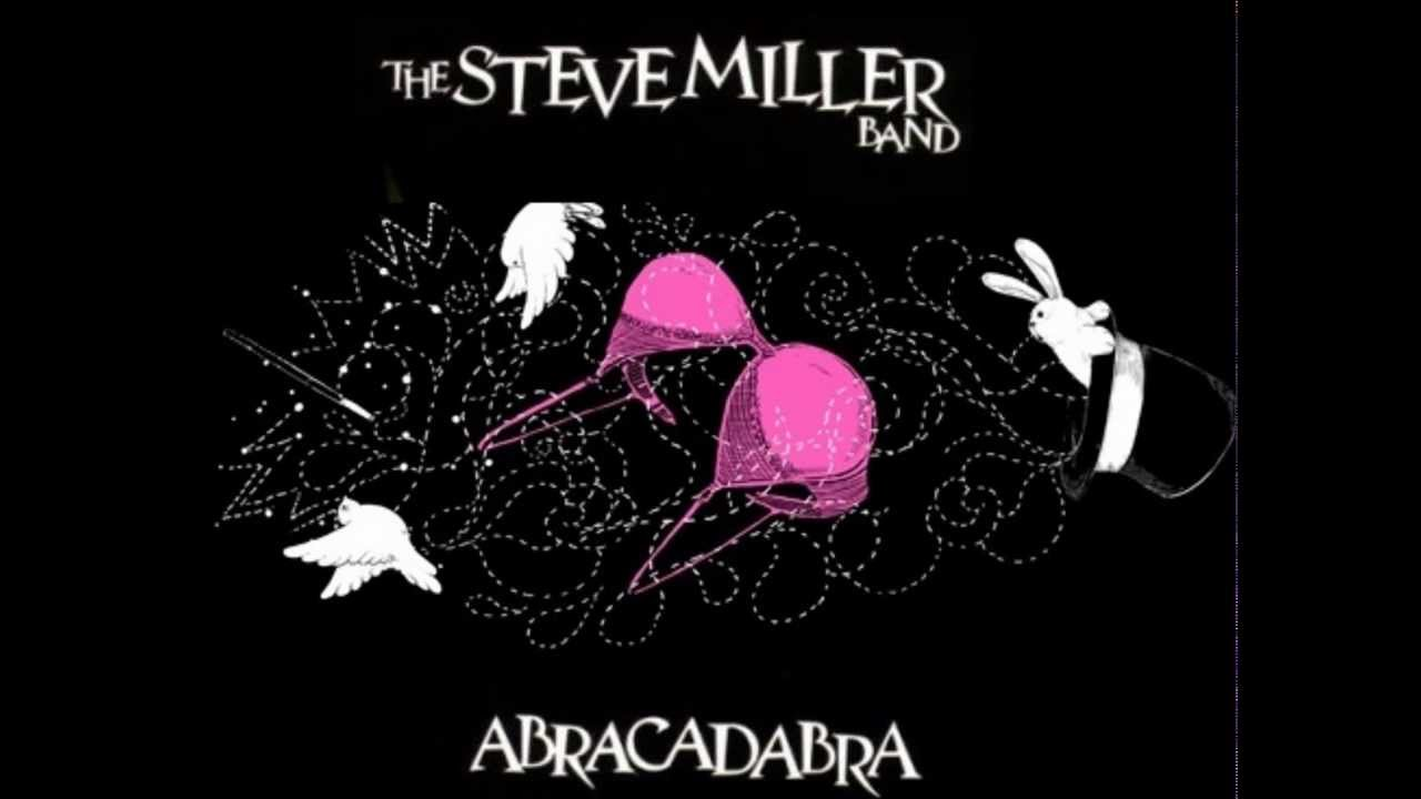 The Steve Miller Band Abracadabra Hq Youtube