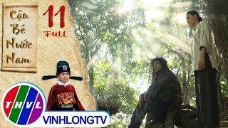 THVL | Cổ tích Việt Nam: Cậu bé nước Nam - Tập 11 FULL