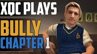xQc PLAYS BULLY W/CHAT #1