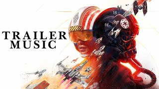 Star Wars: Squadrons – Reveal Trailer Music (Extended)
