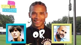 Leroy Sane plays 'You Have To Answer'   Premier League