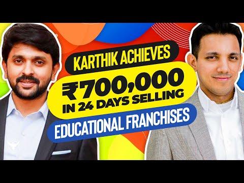 Karthik Achieves 700,000 In 24 Days Selling Educational Franchises