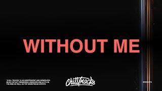 Halsey ft. Juice WRLD - Without Me (Lyrics)