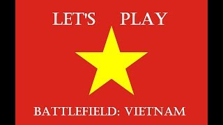 Let's Play Battlefield Vietnam Part 4: Tonkin Troubles (Part 1 of 3)