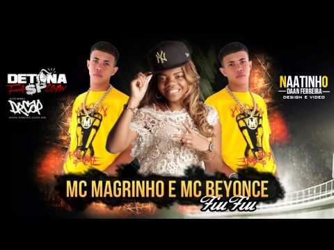 Baixar MC Magrinho e MC Beyonce Fiu Fiu (DJ CAVERINHA 22) (2013)