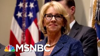 Exposed: Betsy DeVos's Record Of Dismantling Student Protections | The Beat With Ari Melber | MSNBC