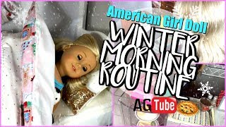AG WINTER MORNING ROUTINE for My American Girl Doll 🎄. Live Play Action Doll Play