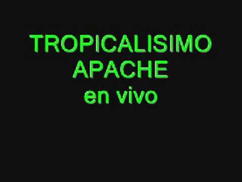 TROPICALISIMO APACHE en vivo