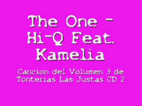 The One -  Hi-Q Feat. Kamelia, Tonterias Las Justas, Tonterias Las Justas 2011