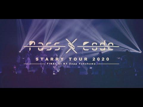PassCode - STARRY SKY [STARRY TOUR 2020 FINAL at KT Zepp Yokohama / Trailer]