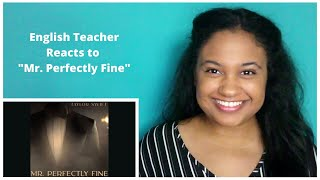 "English Teacher Reacts to ""Mr. Perfectly Fine"" by Taylor Swift for the First Time"