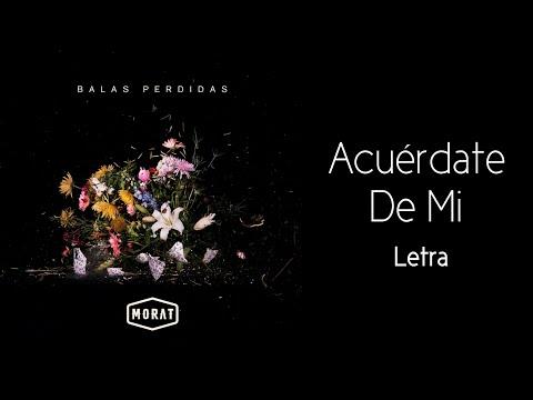 Morat - Acuérdate De Mí (Letra)