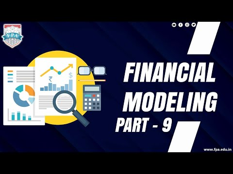Financial Modeling - Part 9