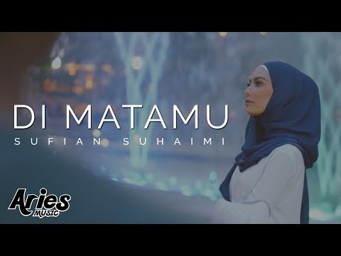 Sufian Suhaimi - Di Matamu (Official Music Video with Lyric) HD