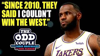 Chris Broussard & Rob Parker - LeBron James Claims Doubters Didn't Think He Could Win the West