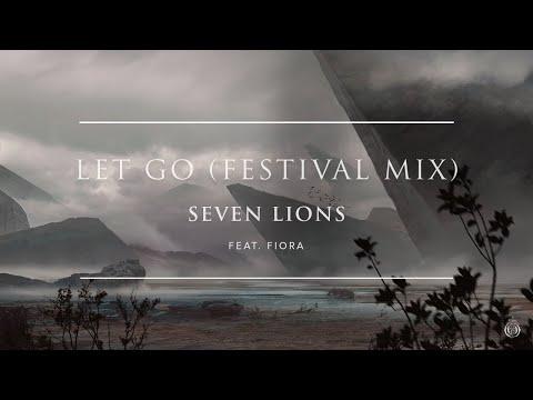Seven Lions Feat. Fiora - Let Go [Festival Mix]