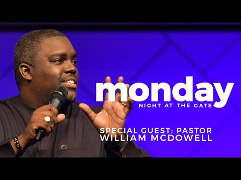Monday Night At The Gate With William McDowell