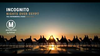 Incognito - Nights Over Egypt ( Instrumental )